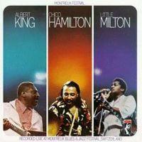 Albert King Milton Hamilton Montreux