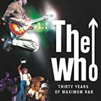 The Who - Thirty Years Of Maximum R&B