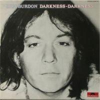 Eric Burdon - Darkness Darkness