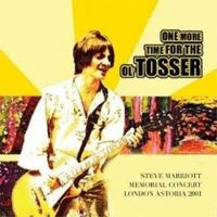 One More Time For The Ol' Tosser – Steve Marriott