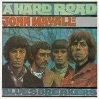 John Mayall Bluesbreakers A Hard Road