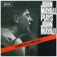 John Mayall Plays John Mayall Bluesbreakers