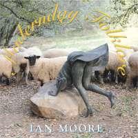 Ian Moore - Modernday Folklore