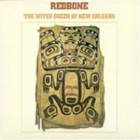 Redbone The Witch Queen Of New Orleans