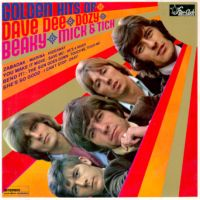 Golden Hits Of Dave Dee Dozy Mick Tich