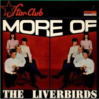 Star Club More Of The Liverbirds