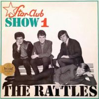 The Rattles Star Club Show 1