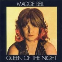 Maggie Bell – Queen Of The Night