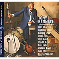 Tony Bennett – Playin' With My Friends - Bennett Sings The Blues