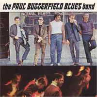 Paul Butterfield Blues Band – The Paul Butterfield Blues Band