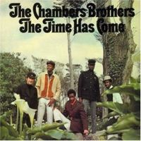 Chambers Brothers – The Time Has Come