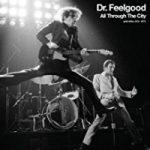 Dr.Feelgood - All Through The City (mit Wilko Johnson)