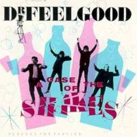 Dr.Feelgood - A Case Of Shakes