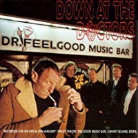 Dr.Feelgood - Down The Doctors
