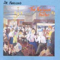 Dr.Feelgood - Feelgood Factor