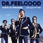 Dr.Feelgood - Taking No Prisoners (with Gypie Mayo)