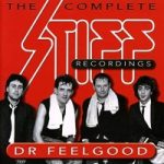 Dr.Feelgood - Complete Stiff Recordings
