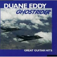 Duane Eddy – Ghostrider – Great Guitar Hits