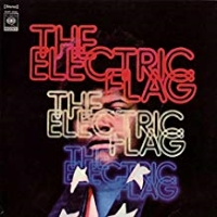 Electric Flag – An American Music Band