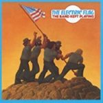 Electric Flag - The Band Kept Playing