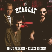 Head Cat - Fool's Paradise - Deluxe Edition