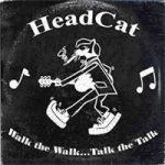 Head Cat Walk That Walk Talk That Talk