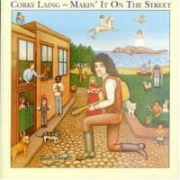 Corky Laing – Makin' It On The Street