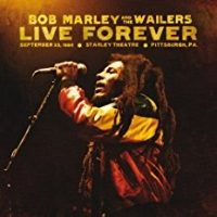Bob Marley And The Wailers - Live Forever
