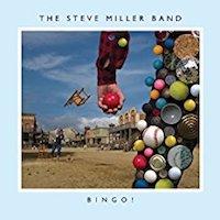 Steve Miller Band – Bingo!
