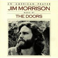 Jim Morrison – An American Prayer – Music By The Doors