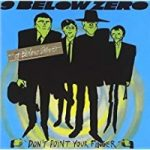 Nine Below Zero Don't Point Your Finger