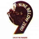 Nine Below Zero Live At The Marquee