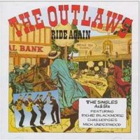 Outlaws – Rides Again mit Ritchie Blackmore, Chas Hodges und Mick Underwood