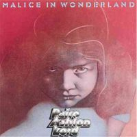 Paice Ashton Lord – PAL Malice In Wonderland