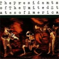 The Presidents Of The United States Of America – Same