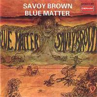 Savoy Brown – Blue Matter