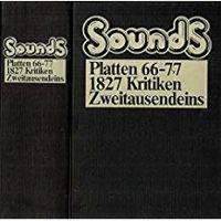 Sounds - Platten 66-77 - 1827 Kritiken – Zweitausendeins