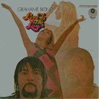 Graham Bond - Love Is The Law - 1969