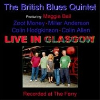 British Blues Quintet Live in Glasgow -