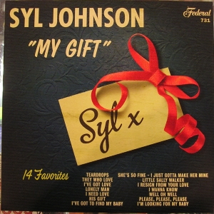 Syl Johnson - My Gift