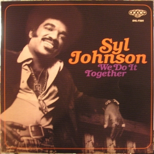 Syl Johnson - We Do It Together