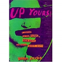Up Yours!: A Guide to UK Punk, New Wave and Early Post Punk by Vernon Joynson (2001-09-10)