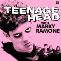 Teenage Head With Marky Ramone(2008)