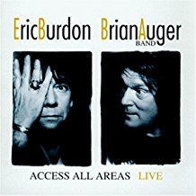 Eric Burdon Brian Auger Band - Access All Areas – Live