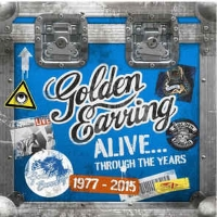 Golden Earring Alive… Through The Years