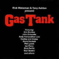 Rick Wakeman & Tony Ashton Presents Gas Tank