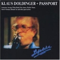 Klaus Doldinger + Passport – Lifelike