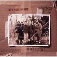 John Mellencamp – Rough Harvest
