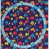 The Troggs - Mixed Bag