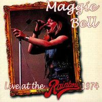 Maggie Bell – Live At The Rainbow 1974
